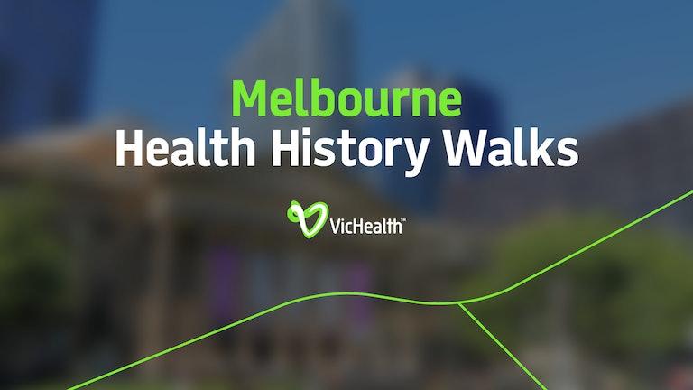 Thumbnail for Melbourne Health History Walks
