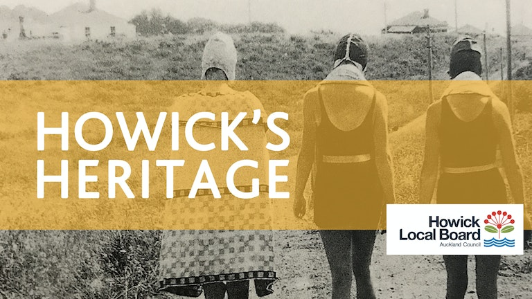 Thumbnail for Howick's Heritage