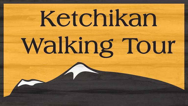 Thumbnail for Ketchikan Historic Walking Tour