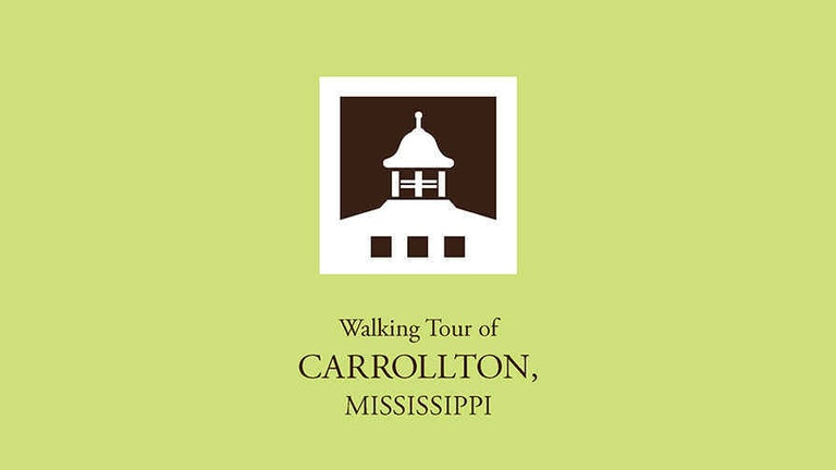 Thumbnail for Walking Tour of Carrollton, Mississippi