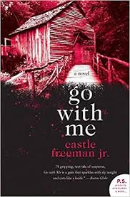 """<p>Book Cover """"go with me"""" by Castle Freeman, one of Castle's many books</p>"""
