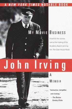 """<p>Cover: """"My Movie Business"""" by John Irving</p>"""