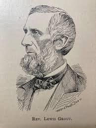 <p>Rev. Lewis Grout, courtesy: Brattleboro Historical Society</p>