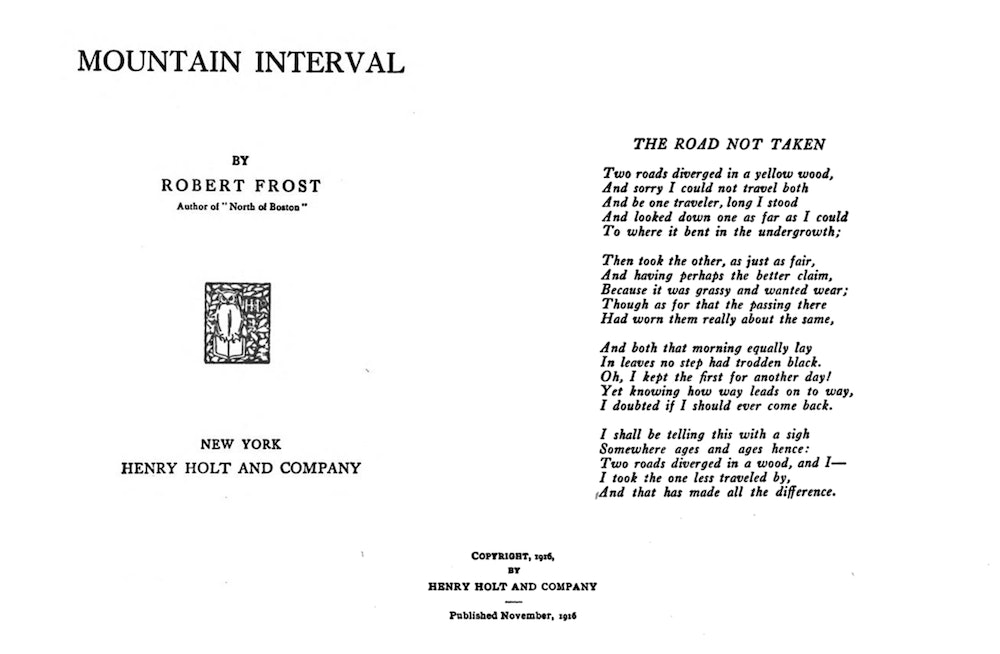 <p>The Road Not Taken - cover of Mountain Interval 1916. public domain</p>