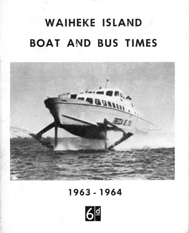 <p>Built in Italy, the hydrofoil Manu Wai was delivered to New Zealand on 22 June 1964. <em>Cover of Waiheke Island: Boat and Bus Times, 1963- 1964, Waiheke Historical Society collection.</em></p>