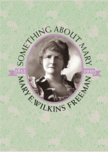 """<p>A Mary E. Wilkins Freeman postcard from the Words Project's October 2019 event series, """"Something About Mary,"""" which began with the unveiling of a historic marker at the site of Mary's historical West Brattleboro school.</p>"""
